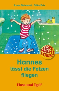 Hannes lässt die Fetzen fliegen von Brix,  Silke, Steinwart,  Anne