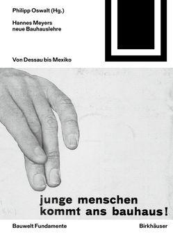 Hannes Meyers neue Bauhauslehre von Oswalt,  Philipp