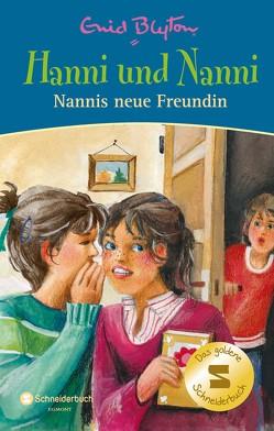 Hanni und Nanni – Nannis neue Freundin von Blyton,  Enid, Moras,  Nikolaus