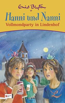 Hanni und Nanni Vollmondparty in Lindenhof von Blyton,  Enid, Moras,  Nikolaus