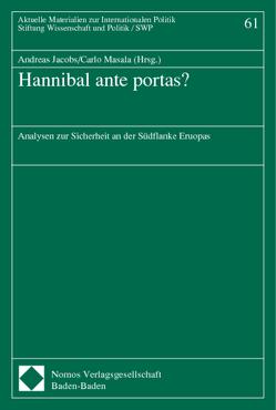 Hannibal ante portas? von Jacobs,  Andreas, Masala,  Carlo