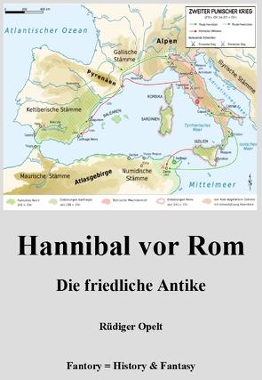 Hannibal vor Rom von Opelt,  Rüdiger