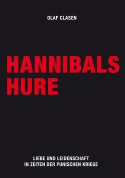 Hannibals Hure von Clasen,  Olaf