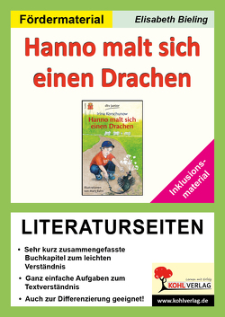 Hanno malt sich einen Drachen – Literaturseiten / Inklusionsmaterial von Bieling,  Elisabeth