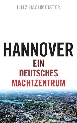 Hannover von Hachmeister,  Lutz