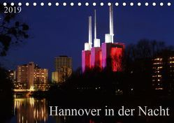 Hannover in der Nacht (Tischkalender 2019 DIN A5 quer) von SchnelleWelten