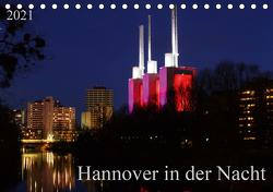 Hannover in der Nacht (Tischkalender 2021 DIN A5 quer) von SchnelleWelten