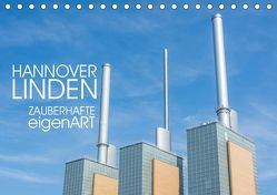 HANNOVER LINDEN ZAUBERHAFTE eigenART (Tischkalender 2019 DIN A5 quer) von Speer,  Michael