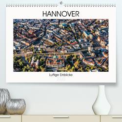 Hannover – Luftige Einblicke (Premium, hochwertiger DIN A2 Wandkalender 2020, Kunstdruck in Hochglanz) von fotowelt-heise