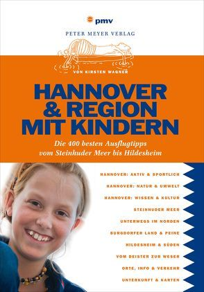Hannover & Region mit Kindern von Wagner,  Kirsten