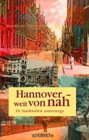 Hannover weit von nah von Dannowski,  Hans W