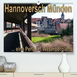 Hannoversch Münden (Premium, hochwertiger DIN A2 Wandkalender 2021, Kunstdruck in Hochglanz) von happyroger