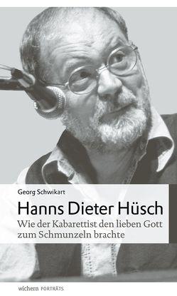 Hanns Dieter Hüsch von Birnstein,  Uwe, Schwikart,  Georg