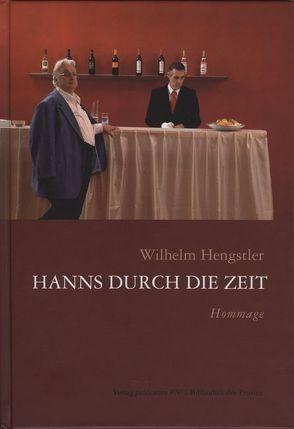 Hanns durch die Zeit von Hengstler,  Wilhelm