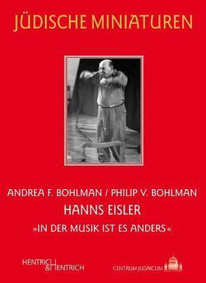 Hanns Eisler von Bohlman,  Andrea F., Bohlman,  Philip V.