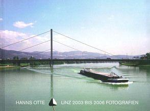 Hanns Otte, Linz 2003 bis 2006 von Hochleitner,  Martin, Otte,  Hanns