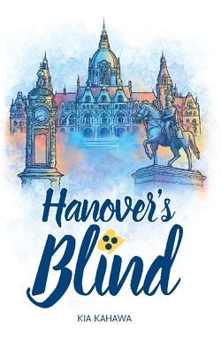 Hanover's Blind von Kahawa,  Kia