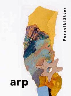 Hans Arp. Purzelblätter von Kornhoff,  Oliver