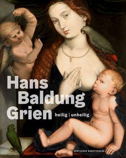 Hans Baldung Grien von Jacob-Friesen,  Holger
