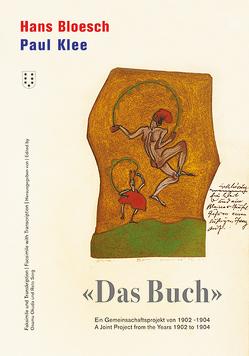 """Hans Bloesch – Paul Klee """"Das Buch"""" von Bloesch,  Hans, Klee,  Paul, Okuda,  Osamu, Sorg,  Reto"""