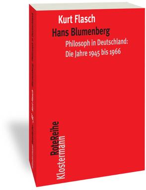Hans Blumenberg von Flasch,  Kurt