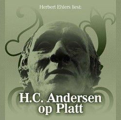 Hans Christian Andersen op Platt von Andersen,  Hans Christan, Ehlers,  Herbert
