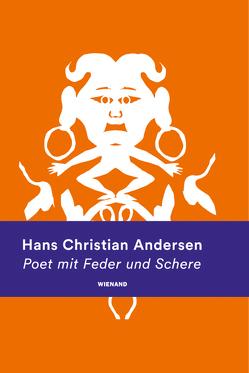 Hans Christian Andersen. Poet mit Feder und Schere von Asgaard,  Ejnar Stig, Buschhoff,  Anne, Müller-Wille,  Klaus, Stein,  Detlef