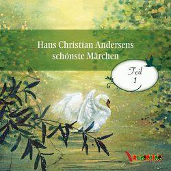 Hans Christian Andersens schönste Märchen von Andersen,  Hans Christian, Kaempfe,  Peter, Kretschmer,  Birte, Moll,  Anne