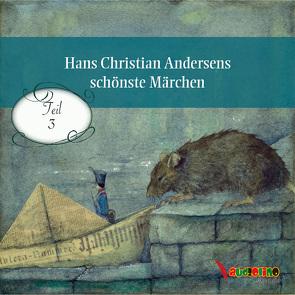 Hans Christian Andersens schönste Märchen von Andersen,  Hans Christian, Becker,  Rolf, Kretschmer,  Birte