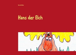 Hans der Elch von Walter,  Henrike