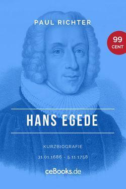 Hans Egede 1686 – 1758 von Richter,  Paul
