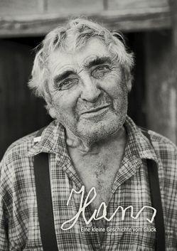 Hans – Eine kleine Geschichte vom Glück von Ebeling,  Carolin-Sophie, Lang,  Maria, Paukner,  Josef, Winkelhöfer,  Stefan