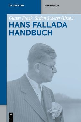 Hans-Fallada-Handbuch von Frank,  Gustav, Scherer,  Stefan