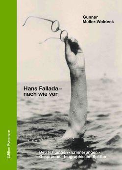 Hans Fallada – nach wie vor von Müller-Waldeck,  Gunnar, Rother,  Daniel