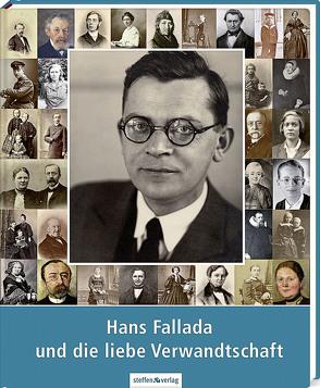 Hans Fallada und die liebe Verwandtschaft von Becker,  Erika, Ditzen,  Achim, Hampel,  Heide