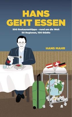 Hans geht essen von Mahr,  Hans
