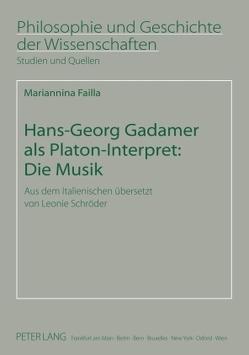 Hans-Georg Gadamer als Platon-Interpret: Die Musik von Failla,  Mariannina