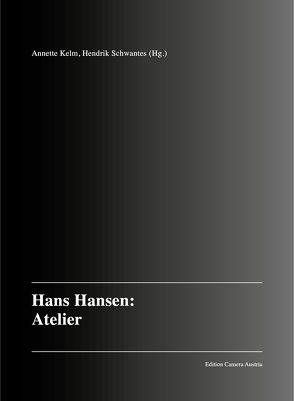HANS HANSEN: Atelier von Hansen,  Hans, Kelm,  Annette, Schwantes,  Hendrik
