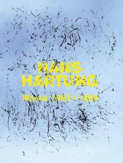 Hans Hartung. Malerei als Experiment – Werke von 1962–1989 von Grosse,  Katharina, Herrgott,  Fabrice, Schreier,  Christoph