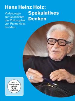 HANS HEINZ HOLZ: SPEKULATIVES DENKEN von Holz,  Hans Heinz