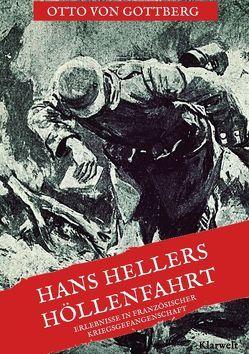 Hans Hellers Höllenfahrt von Gottberg,  Otto von
