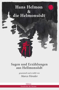 Hans Helmon & die Helmonsödt von Füreder,  Marco