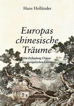 Hans Holländer – Europas chinesische Träume von Strouhal,  Ernst