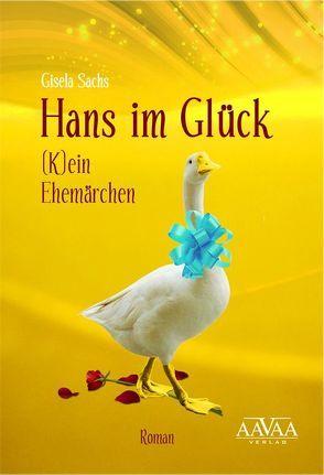 Hans im Glück von Sachs,  Gisela
