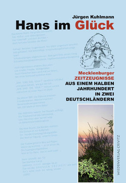 Hans im Glück von Kuhlmann,  Jürgen