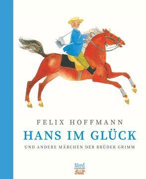 Hans im Glück und andere Märchen der Brüder Grimm von Grimm Brüder, Hoffmann,  Felix, Salisbury,  Martin
