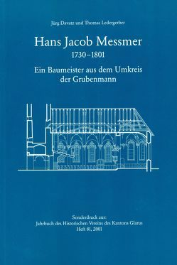 Hans Jacob Messmer 1730-1801 von Davatz,  Jürg, Ledergerber,  Thomas