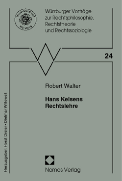 Hans Kelsens Rechtslehre von Walter,  Robert