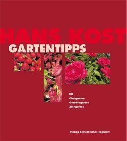 Hans Kost Gartentipps von Ellwart-Mitsanas,  Evelyn, Kost,  Hans