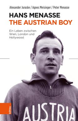 Hans Menasse: The Austrian Boy von Juraske,  Alexander, Meisinger,  Agnes, Menasse,  Peter